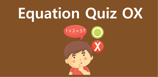Equation Quiz OX - Math games apk