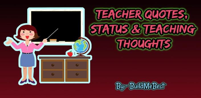 Teacher Quotes in English - Best Teaching Thoughts apk