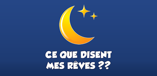 Dictionnaire des rêves 2019 apk