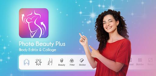 Photo Beauty Plus - Body Editor & Collage Maker apk