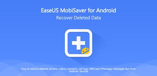 EaseUS MobiSaver - Recover Video, Photo & Contacts apk