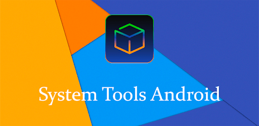 [ROOT] System Tools Android: All-In-One toolbox apk