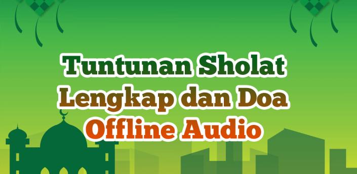 Tuntunan Sholat Lengkap dan Doa Offline apk