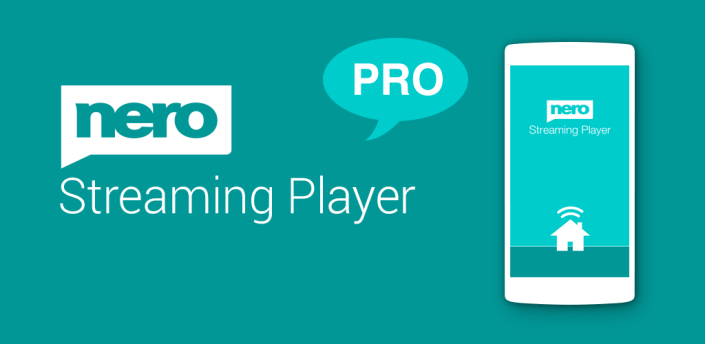 Nero Streaming Player Pro   Connect phone to TV apk