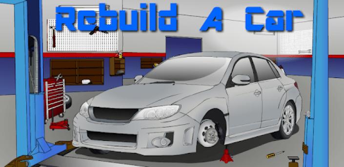 Rebuild A Car apk
