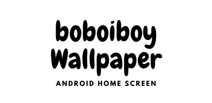 Boboi Boy Wallpaper 3D apk
