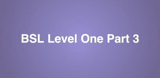 BSL Level One - Part 3 apk