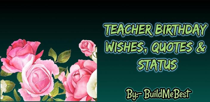 Birthday wishes for Teacher, Quotes, Greeting Card apk