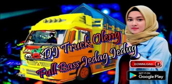 DJ TRUCK OLENG REMIX FULL BASS apk