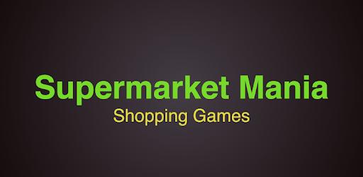 Supermarket – Kids Shopping Games apk