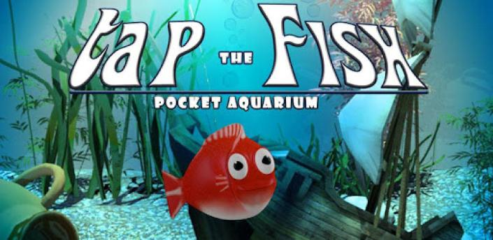 Tap the Fish - Pocket Aquarium apk