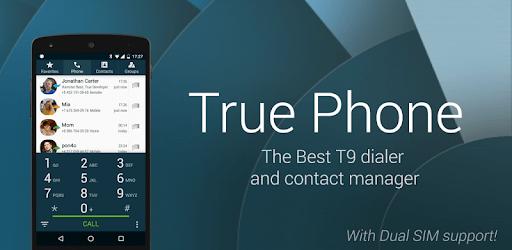 True Phone Dialer & Contacts & Call Recorder apk