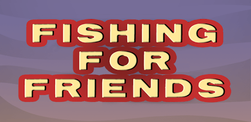 Fishing For Friends apk