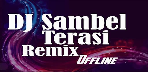 DJ Sambel Terasi REMIX Offline apk
