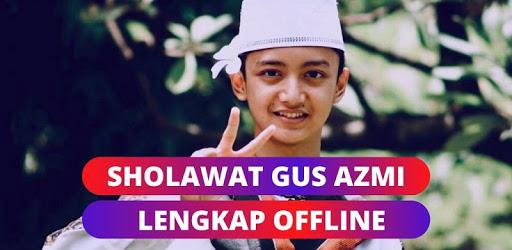 Complete Offline Sholawat Gus Azmi apk