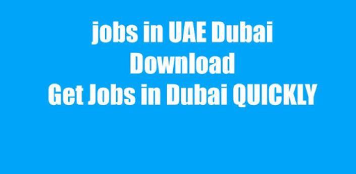 Jobs in Dubai - Job Search Dubai UAE apk
