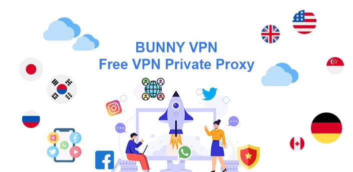 Bunny VPN - Free VPN Proxy Server & Secure Service apk