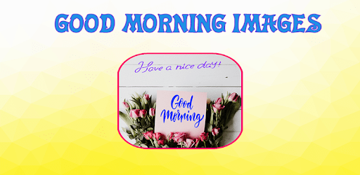 Good Morning Images apk