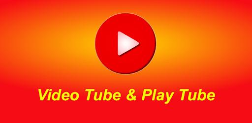 Video Tube & Play Tube apk