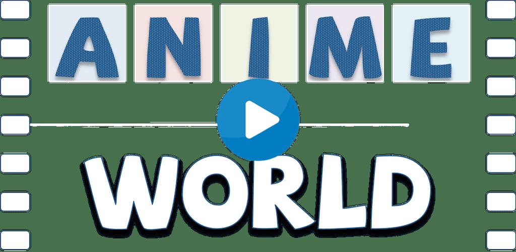 Anime World - Best Anime App apk