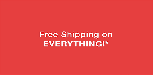 Get Free Shipping on EVERYTHING!* apk