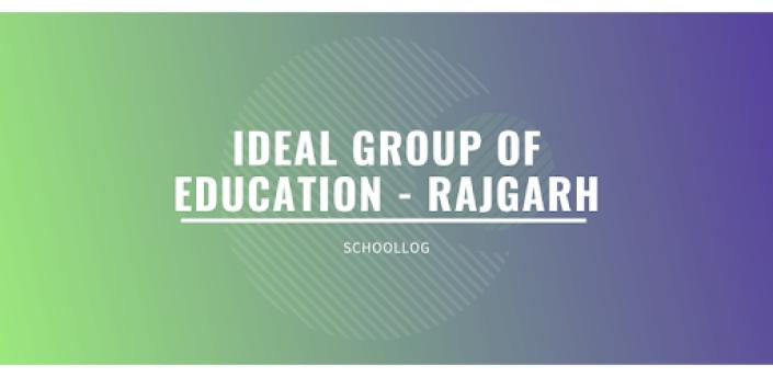 Ideal Group of Education - Rajgarh apk