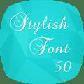 Stylish Fonts 50 Icon