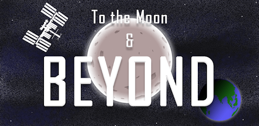 To the Moon and Beyond apk