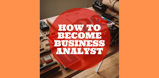 How to Become Business Analyst apk