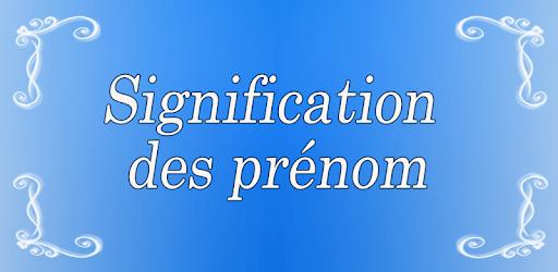 Signification Prénom apk
