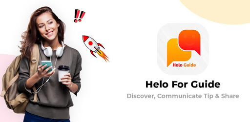 Helo App Discover, Share & Watch Videos Guide apk