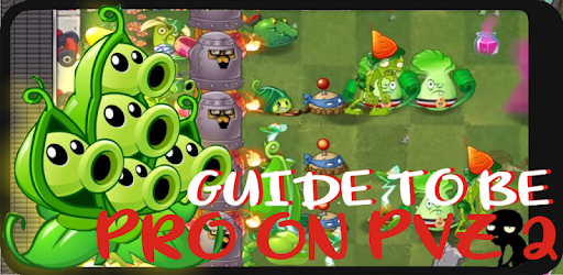 Guide to Pro Plants vs Zombies 2 apk
