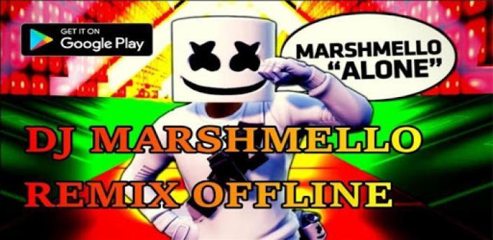 DJ MARSHMELLO REMIX OFFLINE apk
