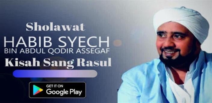 Kisah Sang Rasul - Sholawat Habib Syech Offline apk