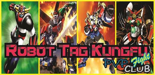 Tag Robot Kung Fu PVP Fight Club apk