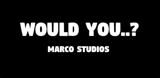 Would You..? apk