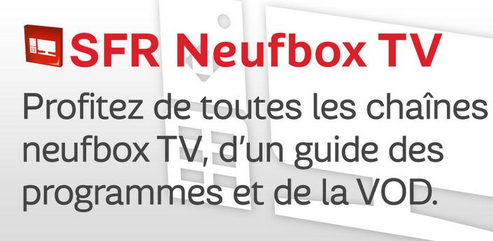 SFR neufbox TV apk