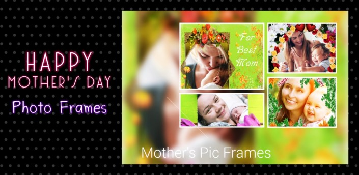 Happy Mother's Day Photo Frames Cards 2020 apk