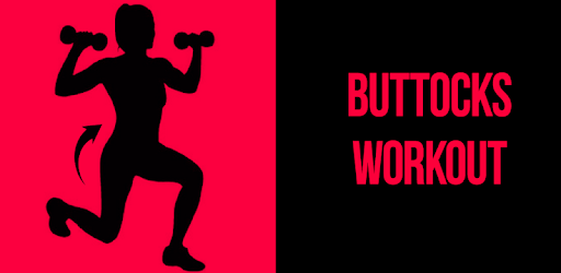 Buttocks Workout - Hips & Legs  Workouts apk