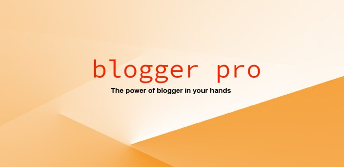 Blogger Pro Free - The ultimate Blogger client apk