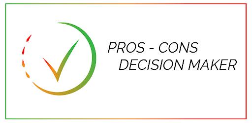 Pros-Cons - Decision Maker apk