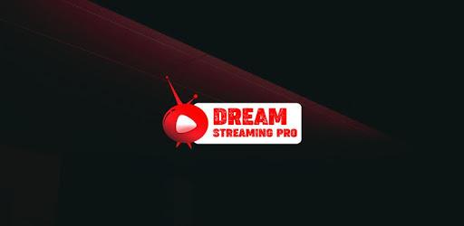 Dream Streaming Pro apk