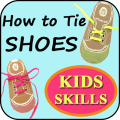 Learn How to Tie Shoes for Kids- Shoe Lacing VIDEO Icon