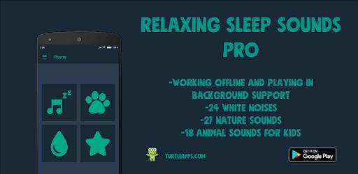 Relaxing Sleep Sounds PRO apk