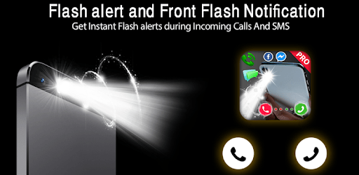 Flash alert and Front Flash Notification 2021‏ apk