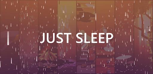 Just Sleep - Meditate, Focus, Relax apk