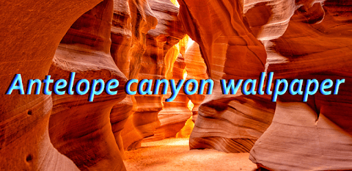 Antelope Canyon Wallpaper apk