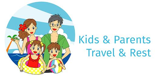 Kids&Parents Travel&Rest apk