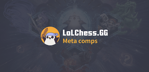 Team Meta Comps for TFT - LoLCHESS.GG apk