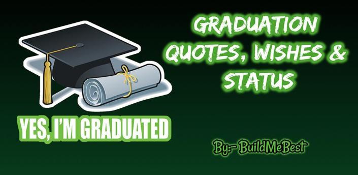 Graduation Quotes - Wishes, Best Status & Thoughts apk